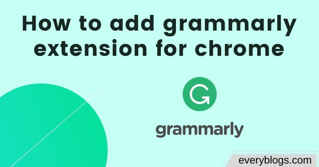 add grammarly extension for chrome